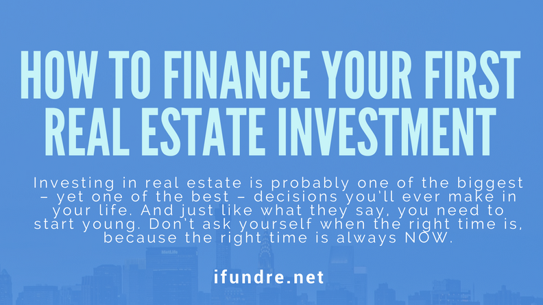 How Finance First Real Estate Investment