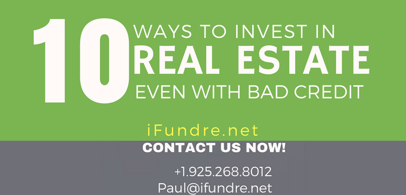10 Ways to Invest in Real Estate Even with Bad Credit