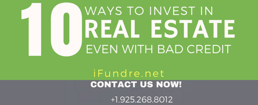 invest real estate even have bad credit featured
