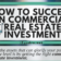 How to Succeed In Commercial Real Estate Investment